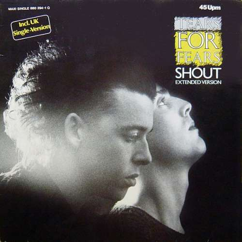Cover Tears For Fears - Shout (Extended Version) (12, Maxi) Schallplatten Ankauf