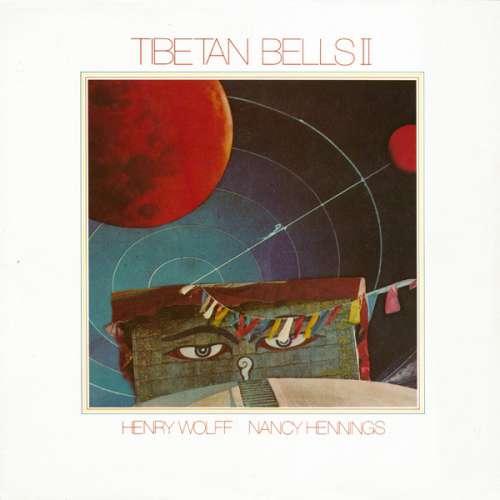 Bild Henry Wolff & Nancy Hennings - Tibetan Bells II (LP, Album) Schallplatten Ankauf