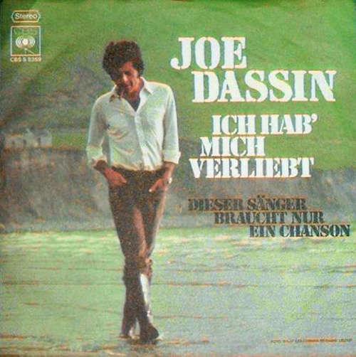 Bild Joe Dassin - Ich Hab' Mich Verliebt / Dieser Sänger Braucht Nur Ein Chanson (7, Single) Schallplatten Ankauf