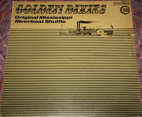 Bild The Piccadilly-Six Jazzband* - Golden Dixies - Original Mississippi Riverboat Shuffle (LP) Schallplatten Ankauf