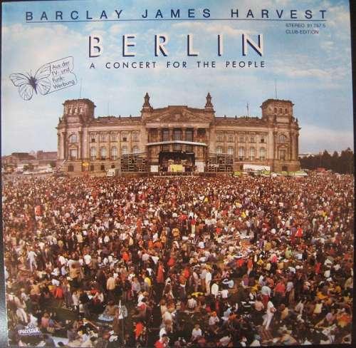 Cover Barclay James Harvest - Berlin (A Concert For The People) (LP, Album, Club) Schallplatten Ankauf