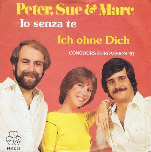 Bild Peter, Sue & Marc - Io Senza Te (7, Single) Schallplatten Ankauf