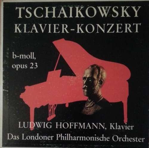 Bild Ludwig Hoffmann, Das Londoner Philharmonische Orchester*, Tschaikowsky* - Klavier-Konzert B-Moll, Opus 23 (LP) Schallplatten Ankauf