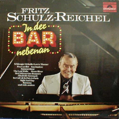 Bild Fritz Schulz-Reichel - In Der Bar Nebenan (LP, Comp) Schallplatten Ankauf