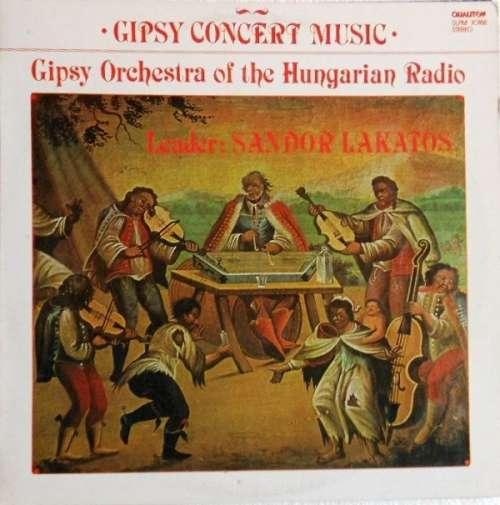 Bild Gipsy Orchestra Of The Hungarian Radio*, Sándor Lakatos - Gipsy Concert Music (LP) Schallplatten Ankauf