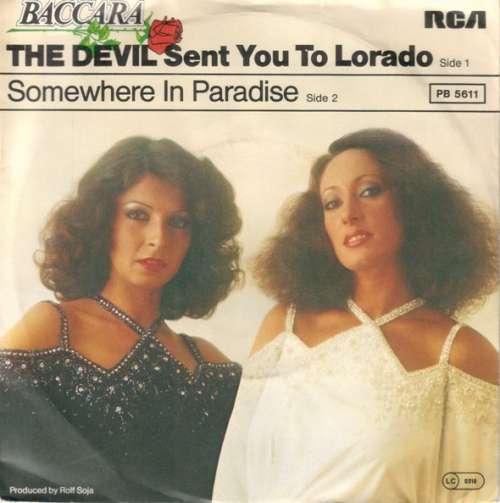 Bild Baccara - The Devil Sent You To Lorado (7, Single) Schallplatten Ankauf