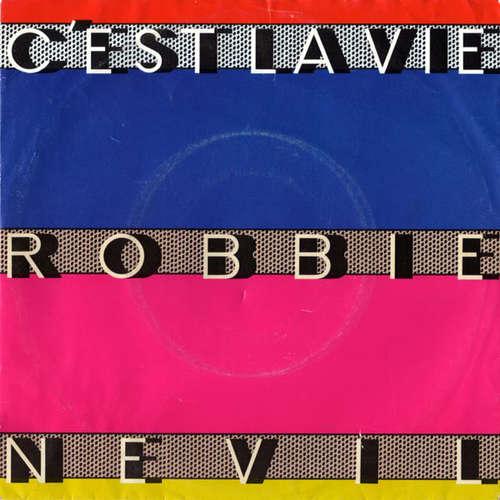 Bild Robbie Nevil - C'Est La Vie (7, Single) Schallplatten Ankauf