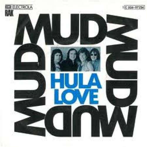 Bild Mud - Hula Love (7, Single) Schallplatten Ankauf