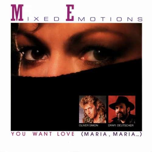 Bild Mixed Emotions - You Want Love (Maria, Maria...) (7, Single) Schallplatten Ankauf