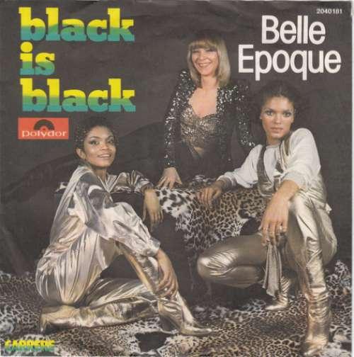 Bild Belle Epoque - Black Is Black (7, Single) Schallplatten Ankauf