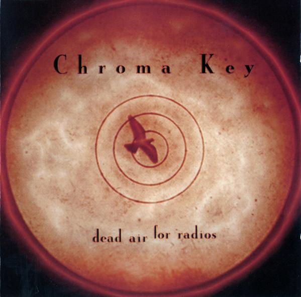 Cover Chroma Key - Dead Air For Radios (CD, Album, Jew) Schallplatten Ankauf