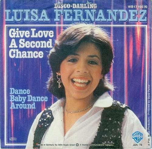 Bild Luisa Fernandez - Give Love A Second Chance (7, Single) Schallplatten Ankauf