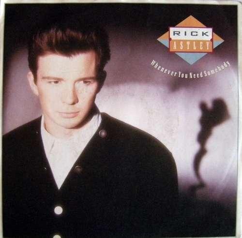 Bild Rick Astley - Whenever You Need Somebody (7, Single) Schallplatten Ankauf
