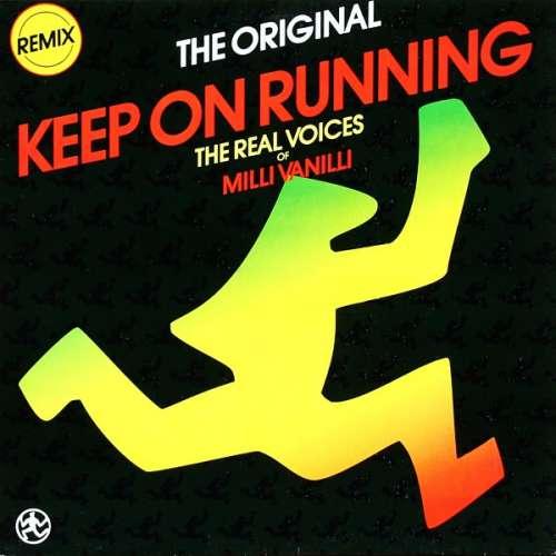 Cover The Real Voices Of Milli Vanilli* - Keep On Running (Remix) (12, Maxi) Schallplatten Ankauf