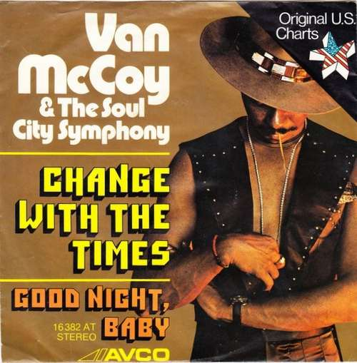 Bild Van McCoy & The Soul City Symphony - Change With The Times (7, Single) Schallplatten Ankauf