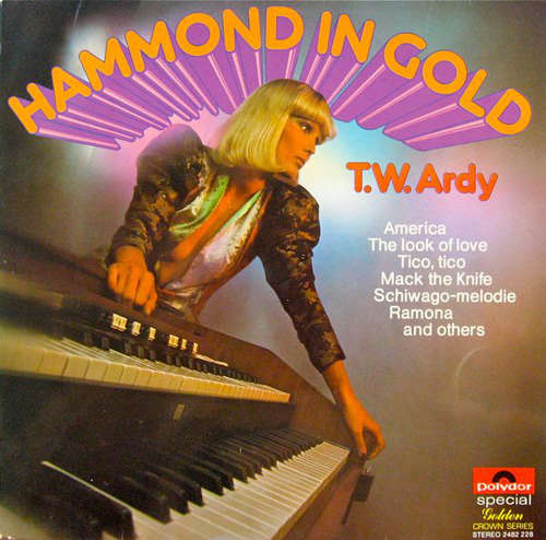 Cover zu T.W. Ardy - Hammond In Gold (LP, Album, RE) Schallplatten Ankauf