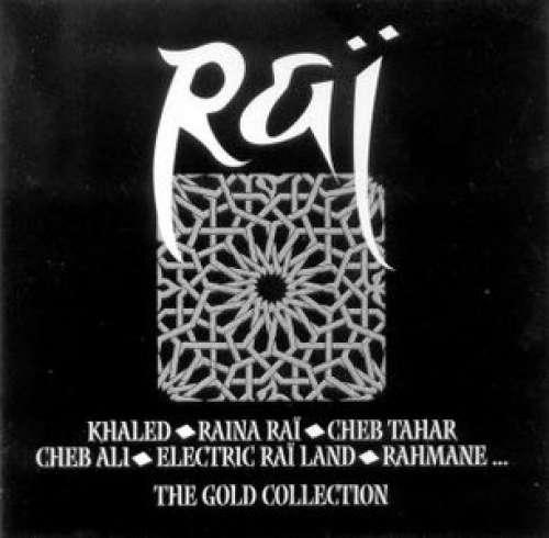 Cover Various - Raï - The Gold Collection (2xCD, Comp) Schallplatten Ankauf