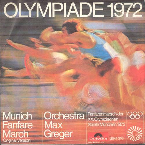 Cover Orchestra Max Greger* - Munich Fanfare March / Sapporo March (7, Single) Schallplatten Ankauf