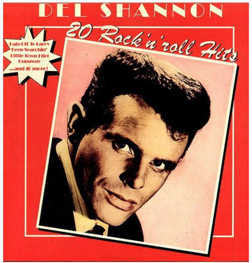 Bild Del Shannon - 20 Rock 'N' Roll Hits (LP, Comp) Schallplatten Ankauf