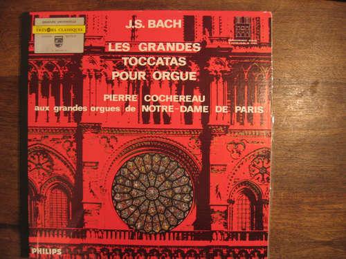 Bild J.S. Bach* - Pierre Cochereau - Les Grandes Toccatas Pour Orgue (LP, RE) Schallplatten Ankauf