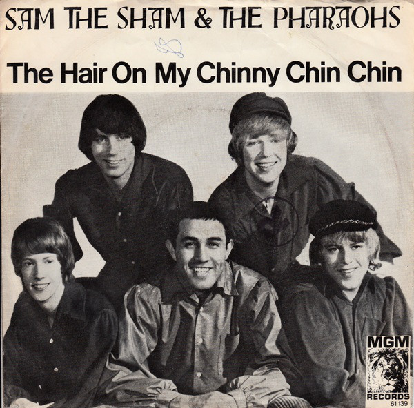 Cover Sam The Sham & The Pharaohs - The Hair On My Chinny Chin Chin (7, Single) Schallplatten Ankauf