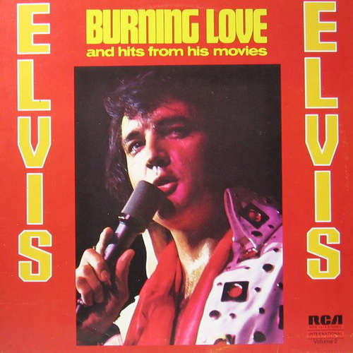 Cover Elvis Presley - Burning Love And Hits From His Movies Vol. 2 (LP, Comp) Schallplatten Ankauf