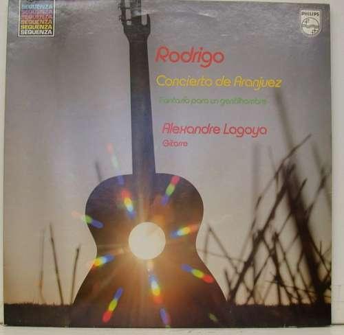 Cover Rodrigo*, Alexandre Lagoya - Concierto De Aranjuez / Fantasía Para Un Gentilhombre (LP, Album) Schallplatten Ankauf