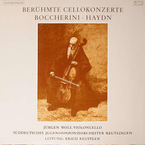 Bild Boccherini* - Haydn* / Jürgen Wolf, Süddeutsches Jugendsinfonieorchester Reutlingen, Erich Reustlen - Berühmte Cellokonzerte (LP) Schallplatten Ankauf