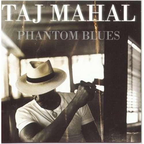 Bild Taj Mahal - Phantom Blues (CD, Album) Schallplatten Ankauf