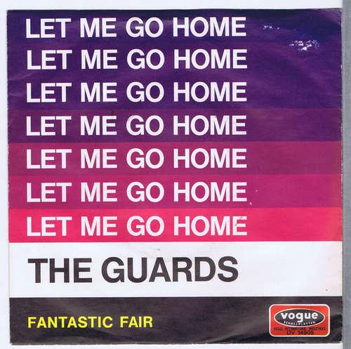Bild The Guards - Let Me Go Home (7) Schallplatten Ankauf