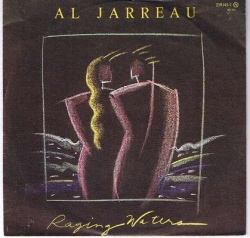 Bild Al Jarreau - Raging Waters (7, Single) Schallplatten Ankauf