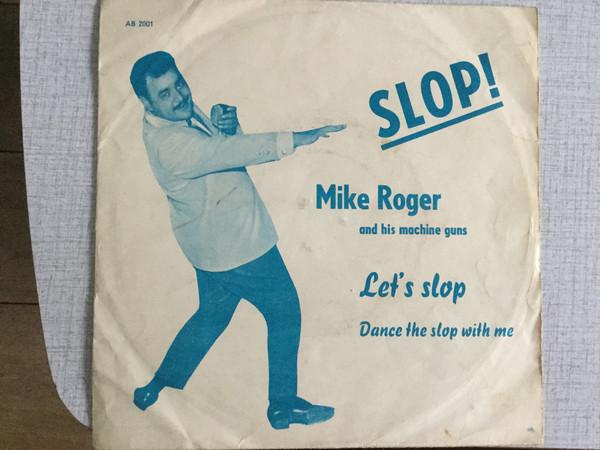 Bild Mike Roger And His Machine Guns* - Let's Slop (7) Schallplatten Ankauf