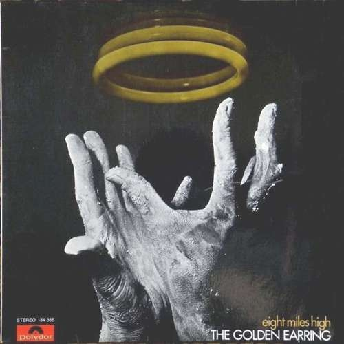 Bild The Golden Earring* - Eight Miles High (LP, Album, RE) Schallplatten Ankauf