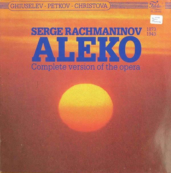 Cover Serge Rachmaninov* ; Ghiuselev*, Petkov*, Christova* - Aleko (Complete Version Of The Opera) (LP) Schallplatten Ankauf