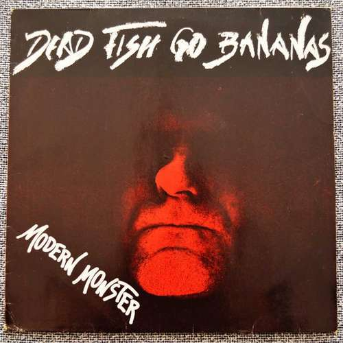 Bild Dead Fish Go Bananas - Modern Monster (LP) Schallplatten Ankauf
