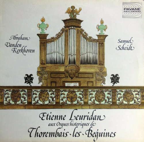 Bild Abraham van den Kerckhoven, Samuel Scheidt - Etienne Leuridan Aux Orgues Historiques De Thorembais-les-Béguines (LP) Schallplatten Ankauf
