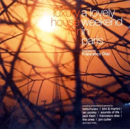 Bild Francesco Diaz - Luxury House For A Lovely Weekend In Paris (CD, Comp, Mixed) Schallplatten Ankauf