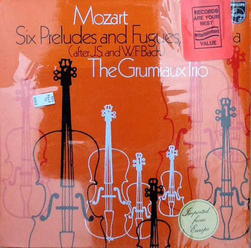 Cover Mozart*, The Grumiaux Trio* - Sechs Präludien und Fugen KV 404a (nach J.S. und W.F. Bach) (LP) Schallplatten Ankauf