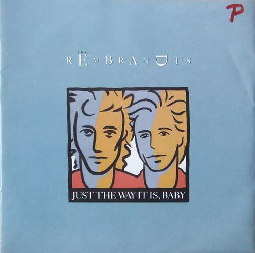 Bild The Rembrandts - Just The Way It Is, Baby (7, Single) Schallplatten Ankauf