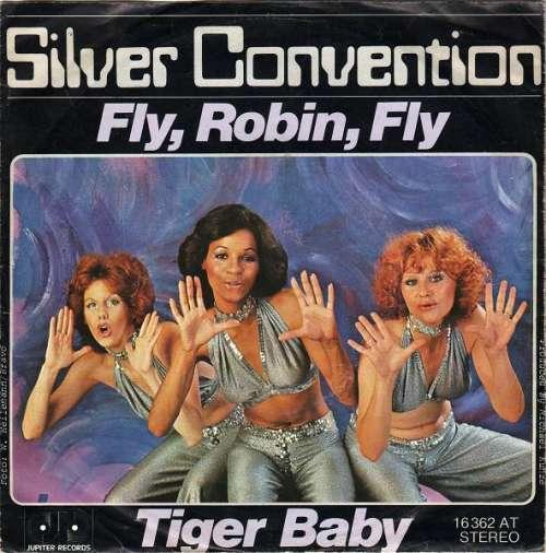 Bild Silver Convention - Fly, Robin, Fly / Tiger Baby (7, Single) Schallplatten Ankauf