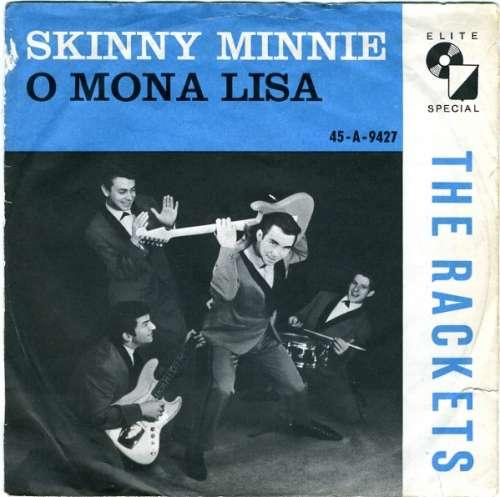 Bild The Rackets* - Skinny Minnie / O Mona Lisa (7, Single, Mono, Fir) Schallplatten Ankauf