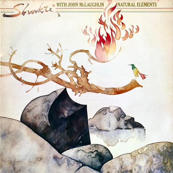 Bild Shakti (2) With John McLaughlin - Natural Elements (LP, Album) Schallplatten Ankauf