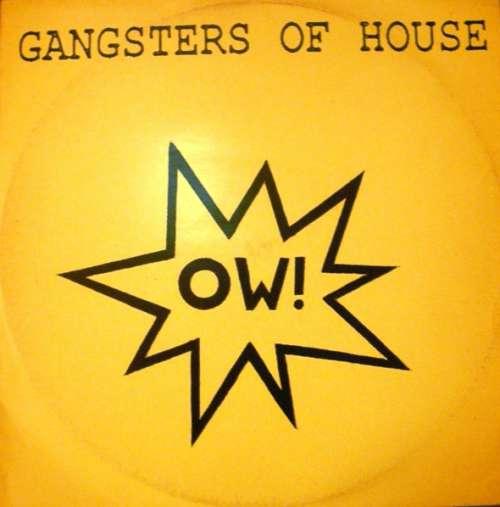 Bild Gangsters Of House - Ow! (12) Schallplatten Ankauf