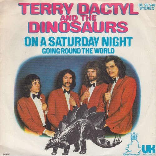 Bild Terry Dactyl And The Dinosaurs - On A Saturday Night (7, Single) Schallplatten Ankauf