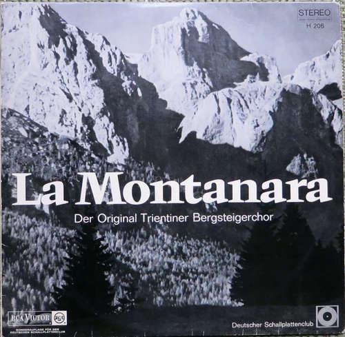 Cover zu Der Original Trientiner Bergsteigerchor* - La Montanara Das Lied Der Berge (LP, Club) Schallplatten Ankauf