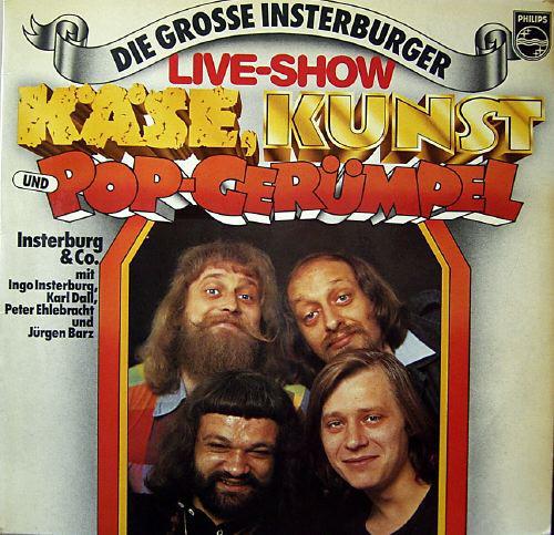"""Bild Insterburg & Co.* - Die Grosse Insterburger Live-Show: """"Käse, Kunst Und Pop-Gerümpel (2xLP, Comp) Schallplatten Ankauf"""