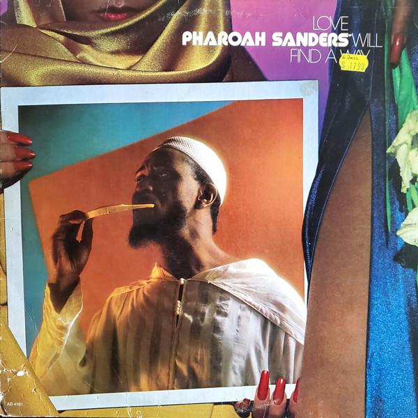 Cover Pharoah Sanders - Love Will Find A Way (LP, Album) Schallplatten Ankauf