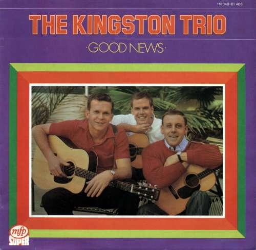 Bild The Kingston Trio* - Good News (LP, RE) Schallplatten Ankauf