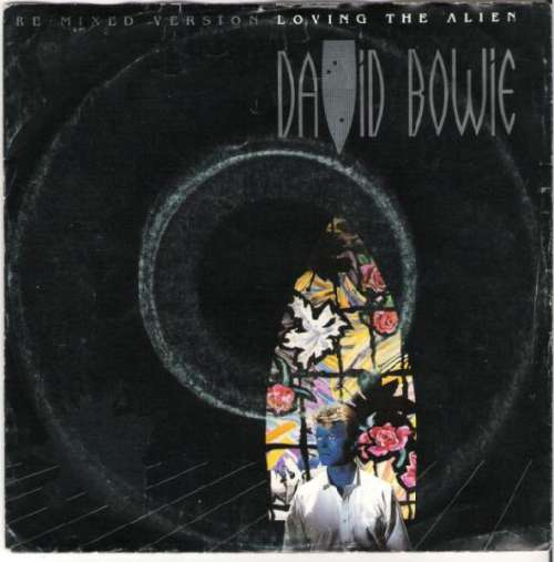 Cover David Bowie - Loving The Alien (Re-Mixed Version) (7, Single, Gat) Schallplatten Ankauf