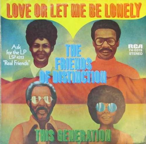 Bild The Friends Of Distinction - Love Or Let Me Be Lonely (7) Schallplatten Ankauf